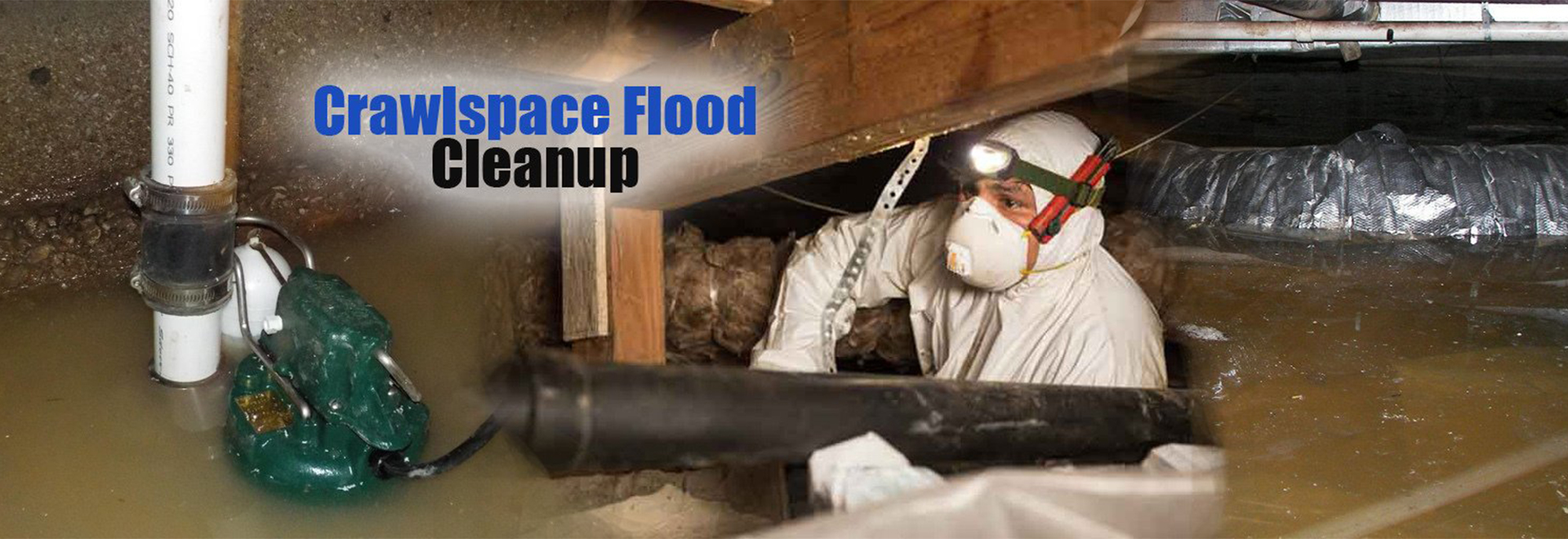 Crawlspace Flood Cleanup